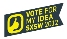 SXSW: I Want To Go To SXSW 2012